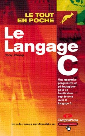 9782744015182: Le Langage C