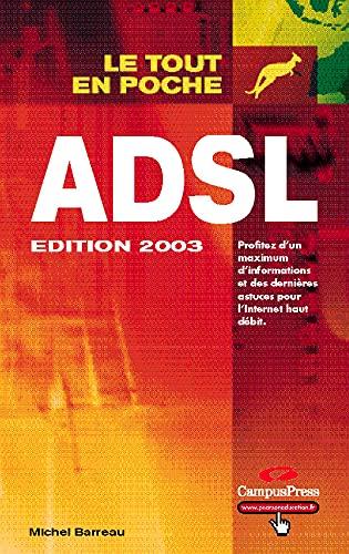 9782744015212: ADSL - Edition 2003