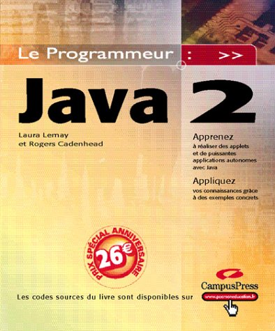 Java 2 (2744015415) by Lemay, Laura; Cadenhead, Roger