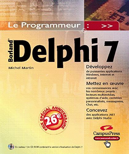 9782744015588: Delphi 7 (1Cédérom) (Le Programmeur)
