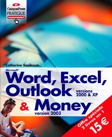 9782744016561: Word, Excel, Outlook 2000 et XP, et Money 2003