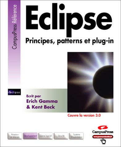9782744017261: Eclipse : Principes, patterns et plugins