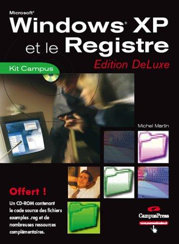 9782744017544: Windows XP et le Registre (CD-Rom)