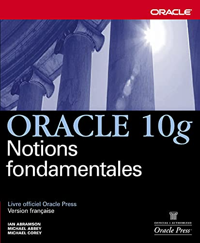 9782744017780: Oracle 10g - Notions fondamentales