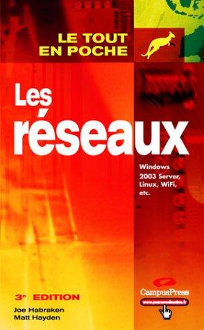 9782744017810: Réseaux 3/e: Windows 2003 Server, Linux, WiFi, etc.