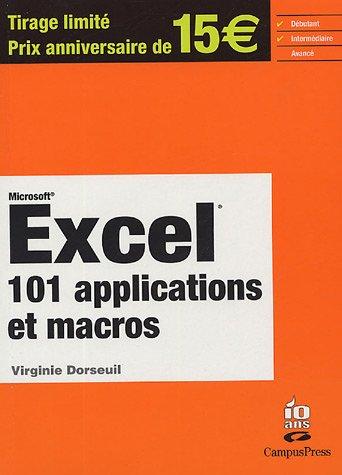 9782744018572: Excel, 101 applications et macros: Excel 97, 2000 et 2002