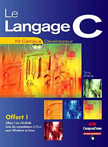 9782744018978: Le langage C (+ 1 CD-Rom)