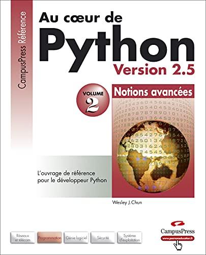 9782744021954: Au coeur de Python : Volume 2, Notions avancées