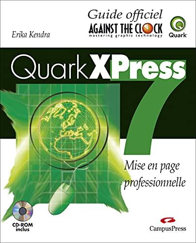 9782744022067: Quark XPress 7 - Création de documents numériques - Guide Officiel
