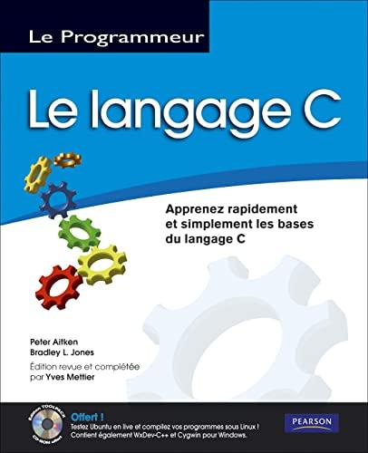 9782744022500: Le langage C