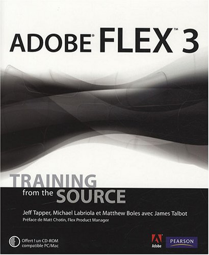 9782744022883: Adobe Flex 3 [With CDROM] [ADOBE FLEX 3 W/CDROM]