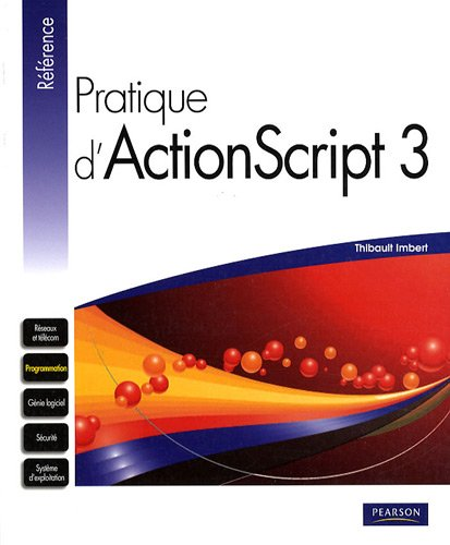 9782744023033: Pratique d'Actionscript 3