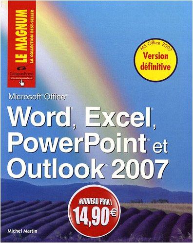 9782744023149: Word, Excel, PowerPoint, Outlook 2007 Nouveaux Prix