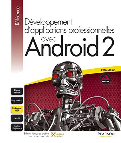 9782744024528: Développement d'applications professionnelles avec Android 2