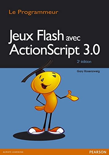 9782744024924: Jeux flash avec Actionscript 3.0