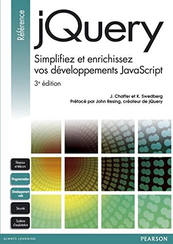 9782744025259: jQuery: Simplifiez et enrichissez vos développements JavaScript