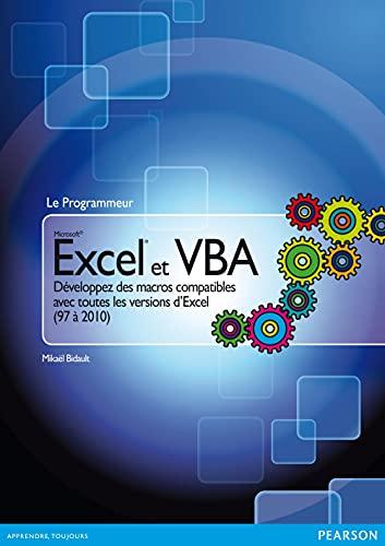 9782744025402: Excel et VBA: Développez des macros compatibles avec toutes les versions d'Excel (97 à 2010)