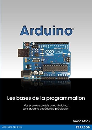 9782744025785: Arduino : Les bases de la programmation