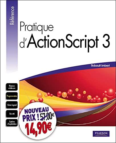 9782744025945: Pratique d'ActionScript 3