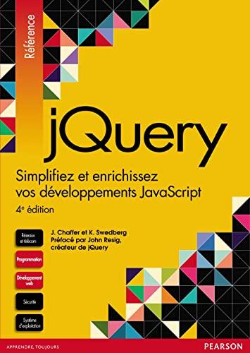 9782744026157: jQuery 4e édition : Simplifiez et enrichissez vos développements JavaScript
