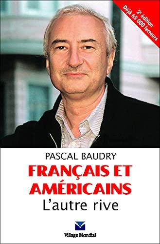 9782744061011: Francais et Americains: L'autre Rive (2nd French Edition)