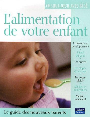 L'alimentation de votre enfant: collectif