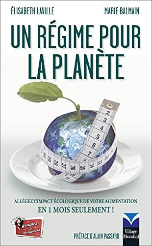 9782744062827: Un régime pour la planète - Allégez l'impact écologique de votre alimentation en 1 mois seulement