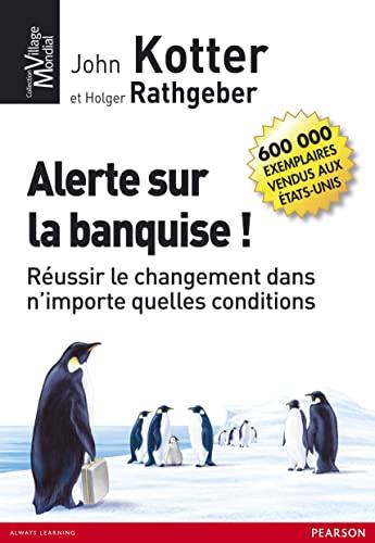 9782744063480: Alerte sur la banquise ! (French Edition)