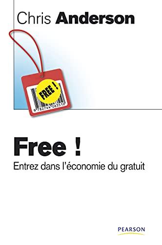9782744063510: Free ! : Entrez dans l'économie du gratuit