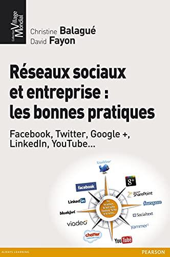 9782744064814: Réseaux sociaux et entreprise : les bonnes pratiques