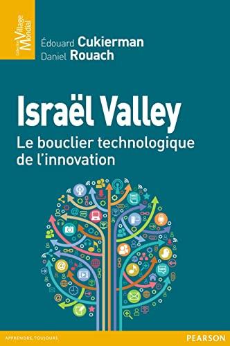 9782744064968: Israël valley, un modèle d'innovation