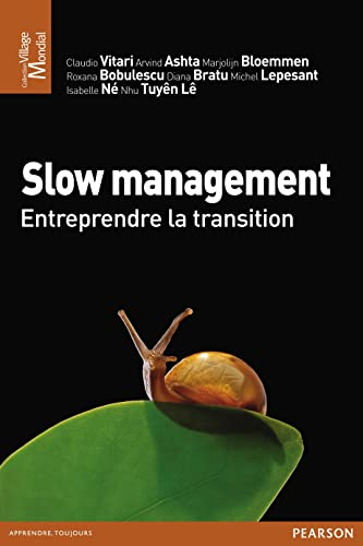 9782744065354: Slow management : Entreprendre la transition