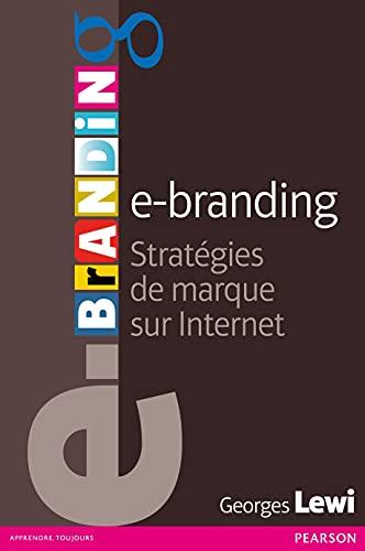 9782744065859: e-branding: Stratégies de marque sur Internet
