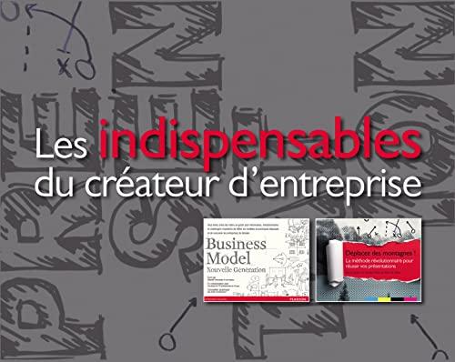 9782744065866: Les indispensables du créateur d'entreprise : Coffret 2 volumes : Business Model Nouvelle Génération ; Déplacez des montagnes !