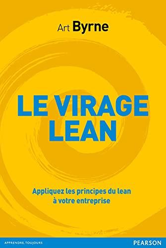 9782744066238: Le virage Lean : Appliquez les principes du Lean à votre entreprise