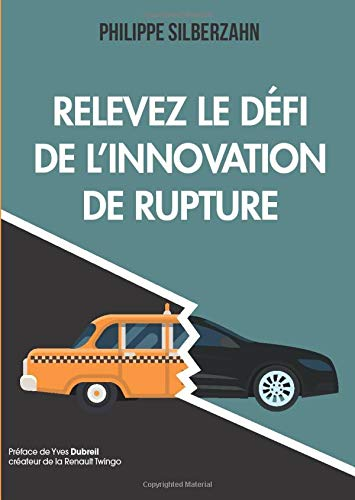 9782744066399: Relevez le défi de l'innovation de rupture
