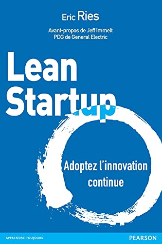 9782744066405: Lean Startup: Adoptez l'innovation continue