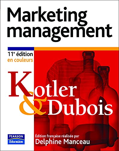 MARKETING MANAGEMENT: KOTLER ; DUBOIS ; MANCEAU, DELPHINE