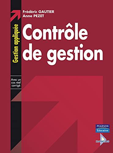 9782744070518: Contr�le de gestion: Collection Gestion Appliqu�e