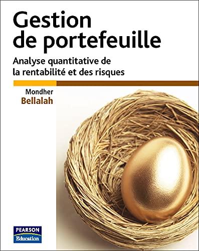 Gestion de portefeuille - Analyse quantitative de la rentabilité et des risques: Bellalah, ...