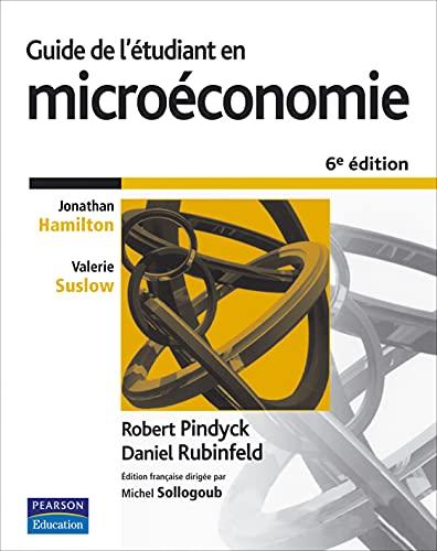 9782744071614: Guide de l'étudiant en microéconomie