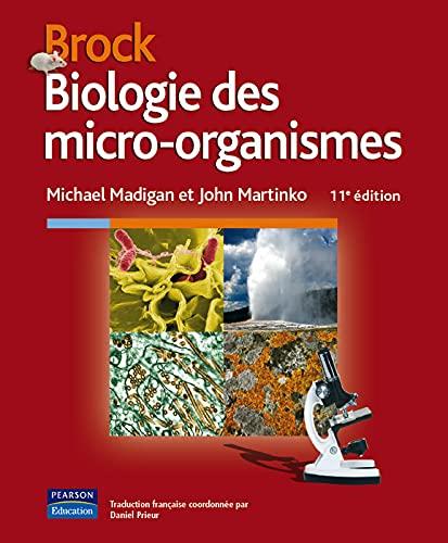9782744072093: Brock, Biologie des micro-organismes