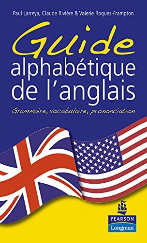 9782744072154: guide alphabétique de l'anglais