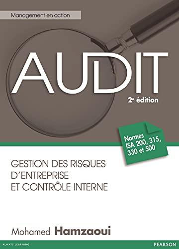 9782744072444: Audit : Gestion des risques et contrôle interne, Normes ISA 200, 315, 330 et 500