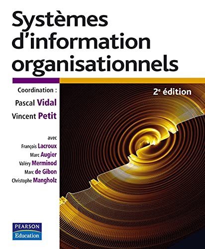 9782744072963: Syst�mes d'information organisationnels