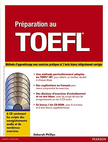 9782744073267: Preparation au toefl,version ibt:methode de prepa. ac exercices pratiques+3tests blancs corriges+6cd