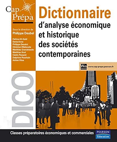 9782744073465: Dictionnaire d'analyse économique et historique des sociétés contemporaines