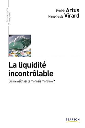 9782744073601: La Liquidite Incontrolable