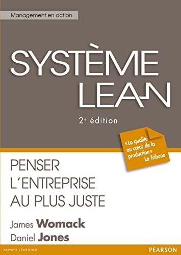 9782744073915: Système Lean: Penser l'entreprise au plus juste