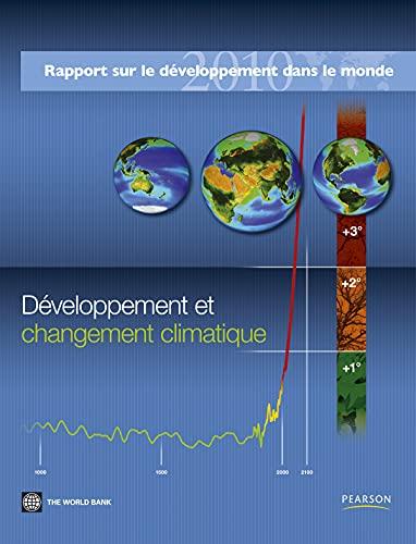 9782744074608: Développement et changement climatique : Rapport 2010 sur le développement dans le monde